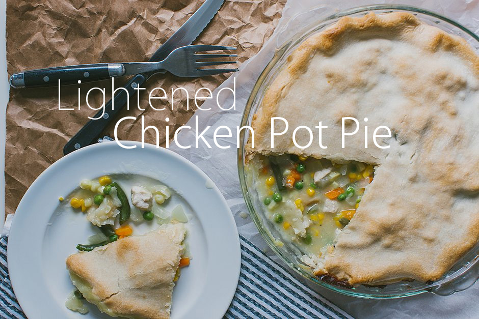 main courses featured  Recipe: Lightened Chicken Pot Pie