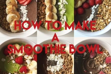 how to make a smoothie bowl